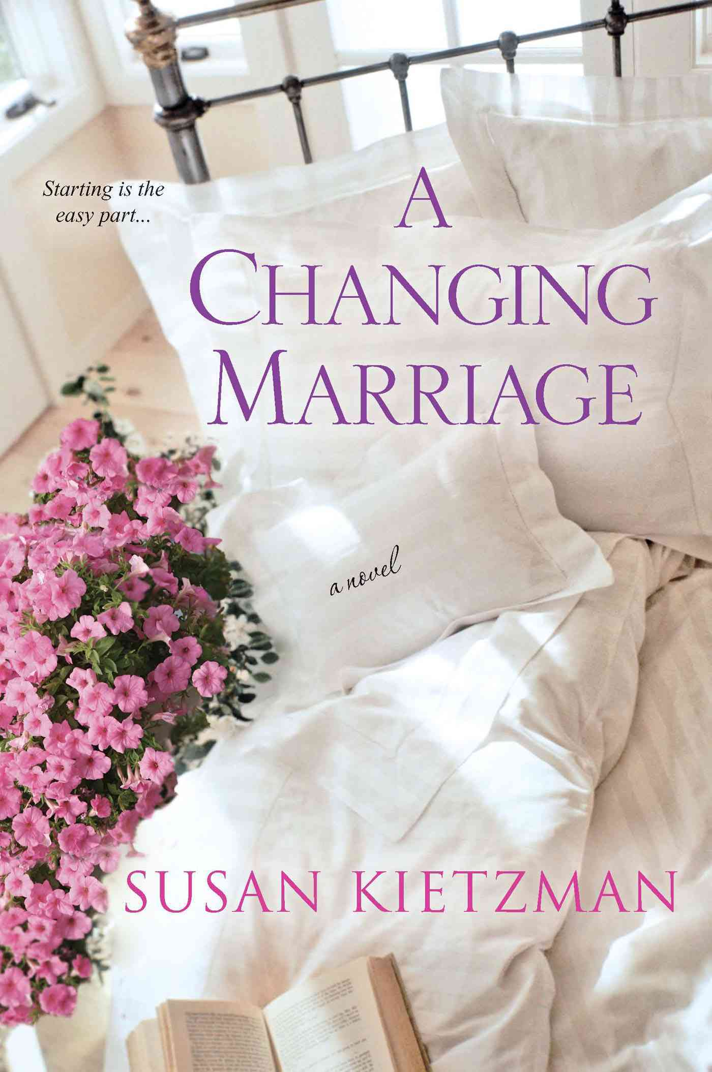 A Changing Marriage By Kietzman, Susan