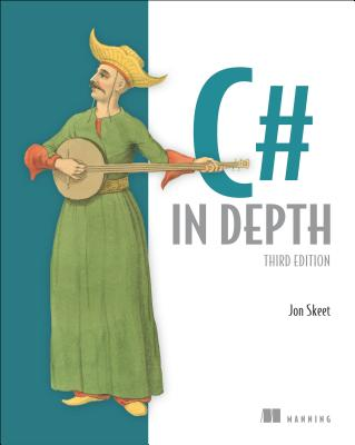 C# in Depth By Skeet, Jon
